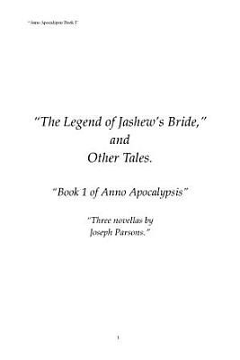 The Legend of Jashew s Bride  and Other Tales