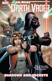 Star Wars: Darth Vader Vol. 2 - Shadows And Secrets