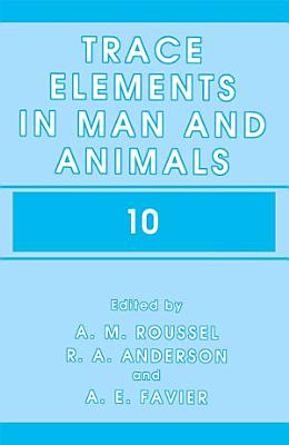 Trace Elements in Man and Animals 10 PDF