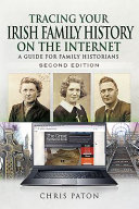 Tracing Your Irish Family History on the Internet PDF
