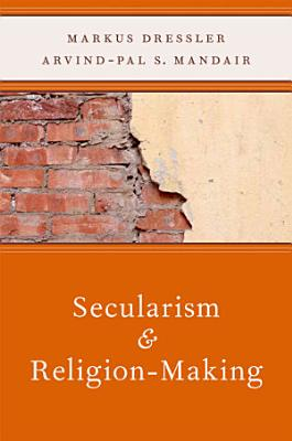 Secularism and Religion Making PDF