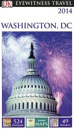 DK Eyewitness Travel Guide: Washington,