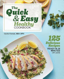 Download The Quick   Easy Healthy Cookbook Book