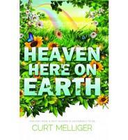 Heaven Here on Earth PDF