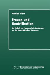 Frauen und Gentrification: Der Einfluß von Frauen auf die Konkurrenz um den innerstädtischen Wohnraum