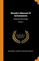 Moody s Manual of Investments  American and Foreign  PDF