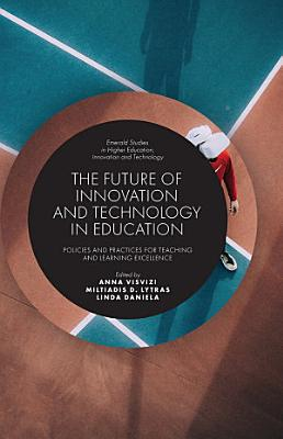 The Future of Innovation and Technology in Education PDF