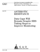 Antibiotic Resistance (AR): Data Gaps Will Remain Despite HHS Taking Steps to Improve Monitoring