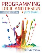 Programming Logic and Design, Introductory: Edition 7