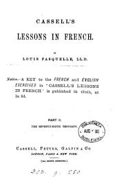 Cassell's lessons in French. From the 'Popular educator'. 2pt. revised by prof. de Lolme, corrected by E. Roubaud. 2pt. [With] Key: Part 2