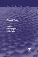 Piaget Today (Psychology Revivals)