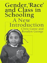 Gender Race And Class In Schooling Book PDF