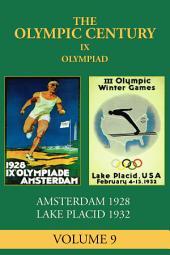IX Olympiad: Amsterdam 1928, Lake Placid 1932