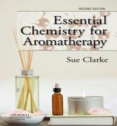 Essential Chemistry for Aromatherapy E-Book: Edition 2