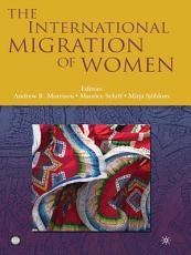 The International Migration of Women PDF