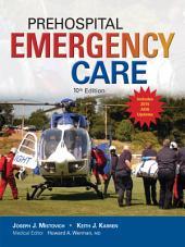 Prehospital Emergency Care: Edition 10