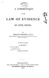 A Commentary on the Law of Evidence in Civil Issues: Volume 1