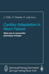 Cardiac Adaptation in Heart Failure: Risks due to myocardial phenotype changes
