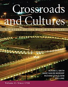 Crossroads and Cultures  Volume C  Since 1750