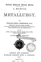 A Manual of Metallurgy: Volume 2