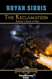The Reclamation: Dark of Day: Episode 1: Dark of Day