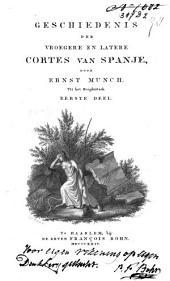 Geschiedenis der vroegere en latere Cortes van Spanje