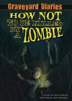 How Not to be Killed by a Zombie PDF