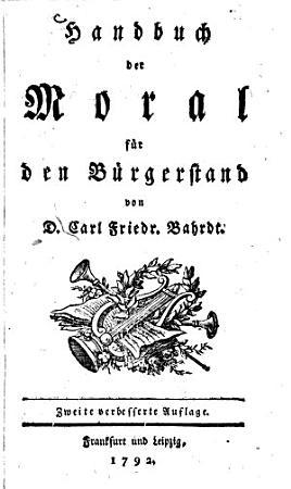 Handbuch der Moral f  r den B  rgerstand PDF