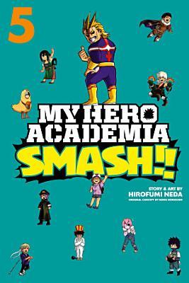 My Hero Academia  Smash    Vol  5