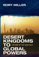 Desert Kingdoms to Global Powers