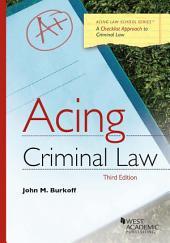 Acing Criminal Law: Edition 3