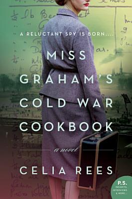 Miss Graham s Cold War Cookbook