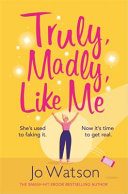 Download Truly  Madly  Like Me Book