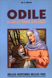 Sainte Odile: La belle dame d'Alsace