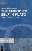The Embodied Self in Plato