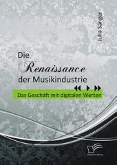 """Die Renaissance der Musikindustrie: Das Gesch""""ft mit digitalen Werten"""