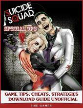 Suicide Squad Special Ops Game Tips, Cheats, Strategies Download Guide Unofficial