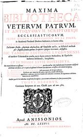 Maxima bibliotheca veterum patrum, et antiquorum scriptorum ecclesiasticorum: Volume 22