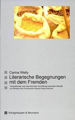 Literarische Begegnungen mit dem Fremden PDF