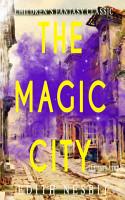 The Magic City  Illustrated  PDF