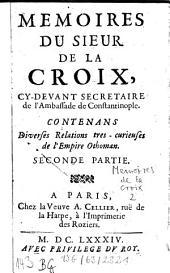 Mémoires: Contenans Diverses Relations très-curieuses de l'Empire Othoman. 2