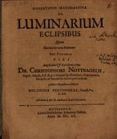 Diss. mathem. de luminarium eclipsibus