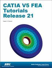 CATIA V5 FEA Tutorials: Release 21