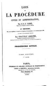 Lois de la procédure civile et administrative: Volume1;Volume6