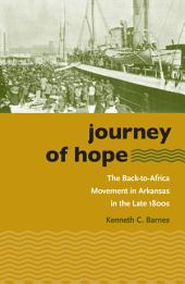 Journey of Hope: The Back-to-Africa Movement in Arkansas in the Late 1800s