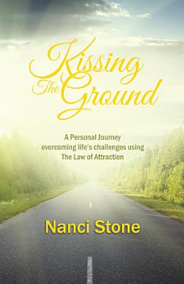KISSING THE GROUND