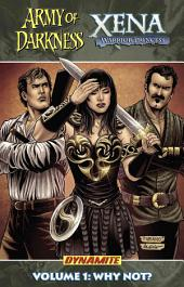 Army of Darkness/Xena: Warrior Princess Vol. 1: Why Not