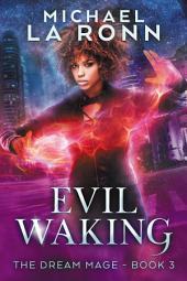 Evil Waking