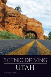 Scenic Driving Utah: Edition 3