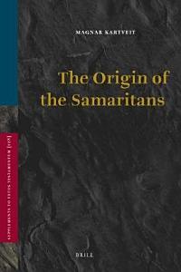 The Origin of the Samaritans